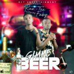 Run-Tee ft. Fabz – Gimme Beer (Prod. By Mr. Slayz)