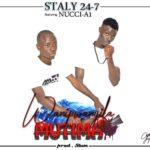 Staly 24-7 ft. Nucci A1 – Wanipwanyila Mutima