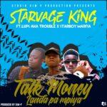 Starvage King ft. Lups Aka Trouble & StarBoy Mafia – Talk Money