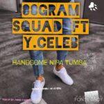 88Gram Squad ft. Y Celeb – Handsome Nipa Tumba