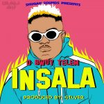 D Bwoy – Insala (Prod. By Silva)