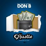 Don B – Hustle
