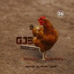 GJB – Nkhuku Yosunga (Prod. By Nathan Pyper)
