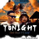 Chichi Khoopa ft. K Swiss – Tonight
