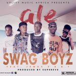 Swag Boyz ft. Jemax & A.B.Y – Ale