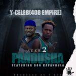 Y Celeb ft. Don Kapandula – Seer 2 Pandusha