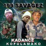 199 Savagez – Ka Dance Kofulamako