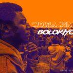 Bolokiyo – Wolila Ngako