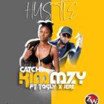 Catch Kimmzy ft. Tasly & JereBoy – Hustle
