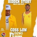 Cos Low ft. Dizmo & Karma – Hidden Story