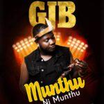 GJB – Munthu Ni Munthu (Prod. By Magigi)