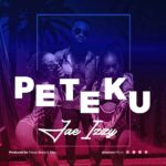 Jae Izzy – Peteku (Prod. By Focus Beats & Eazy)