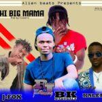 RJ Delele ft. J-Fox, BK Wakudala & Kaledu – Chi Big Mama