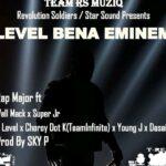 Rap Major ft. RS Africa – Level Bena Eminem