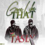 Tasly – Gone Like That (Prod. By Sky Beats)