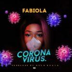 Fabiola – Corona Virus