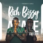 Rich Bizzy ft. Chester – Akale