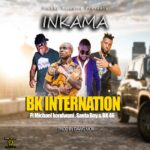 BK International ft. Michael Kondwani, Santa Boy & BK 46 – Inkama