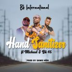 Bk International ft. Michael & BK 46 – Hand Sanitizer