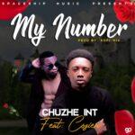 Chuzhe Int. ft. Coziem – My Number (Prod. By Kofi Mix)