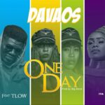 Davaos ft. T-Low – One Day