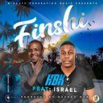 HBK ft. Izrael – Finshi (Prod. By DJ Mzenga Man)