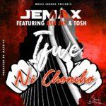 Jemax ft. Young Tosh & Ash Jay – Ifwe Ni Choncho