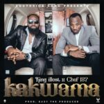 King illest X Chef 187 – Kakwama