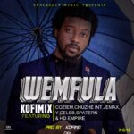 Kofi Mix ft. Coziem, Chuzhe Int, Jemax, Y Celeb, Spatern & HD Empire – Wemfula