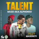 Muzo Aka Alphonso ft. Masereti – Talent