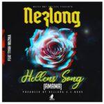 Nez Long ft. Tiyah Muzika – Hellens Song (Amama)