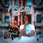 Pharaoh ft. T-Sean – Nsoni (Prod. By Uptown Beats)