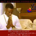 Reu Jay365 ft. Eunice – Lesa Twafweni (Covid-19)