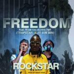 Rockstar ft. Trapstar & Jr. Bin Bin – Freedom