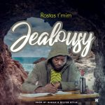 Rostas – Jealousy (Prod. By. Baman & Silver Style)