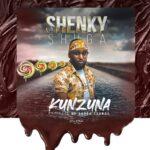 Shenky Shuga – Kunzuna (Prod. By Tinnah)