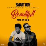 Smart Boy ft. Kabamba – Beautiful (Prod. By Tau G)