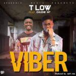 T-Low ft. Chuzhe Int – Viber