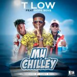 T-Low ft. Dope Boys – Chilley