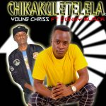 Young Chris ft. Donny Black – Chikakuletelelapofye