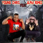 Young Chris ft. Alpha Romeo – Nalashinkafye Amatwi