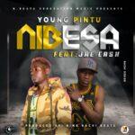 Young Pintu ft. Jae Cash – Nibesa (Prod. By King Nachi)