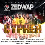 Zedwap 2020 Cypher ft. Various Artists
