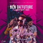 Ben Da Future ft. Trina South & J Mafia – Alicia