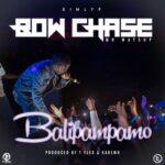 Bow Chase – Balipampamo