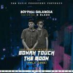 Boyphill Galamoja ft. K Bless – Pali Iwe