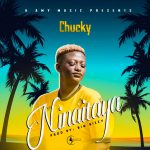 Chucky – Ninaitaya (Prod. By Big Bizzy)