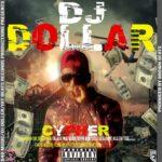 DJ Dollar ft. Various Artists – Mid Year Cypher