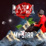 Daxon Ma Africa ft. Kekero – My Star