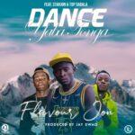 Flavour Jon ft. Starjon & Top Sabala – Dance Yaba Tonga